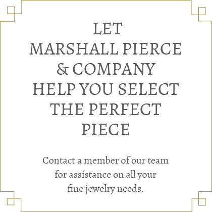 Let us help you select the perfect piece.